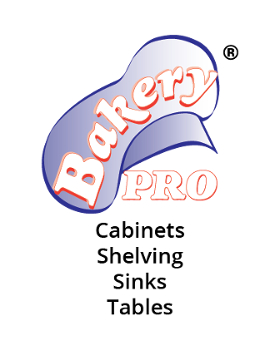 Bakery Pro® Cabinets Shelving Sinks Tables